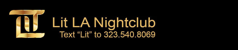 Lit La Nightclub